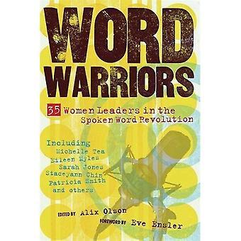 Word Warriors: 25 Women Leaders in the Spoken Word Revolution