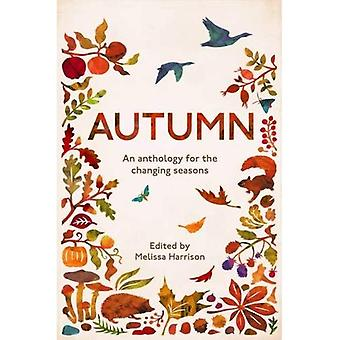 Autumn: An Anthology for the Changing Seasons