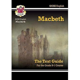GCSE Shakespeare: Macbeth texte Guide PT 1 & 2 (Gcse Shakespeare texte Guide).