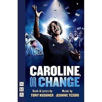 Caroline oder Änderung
