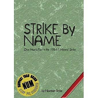 Strike by Name