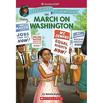The March on Washington (American Girl: Real Stories from My Time) (American Girl: Real Stories from My Time)