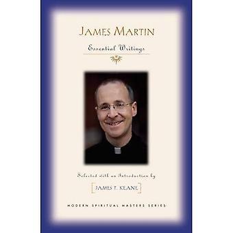 James Martin: Essential Writings (Modern Spiritual Masters)