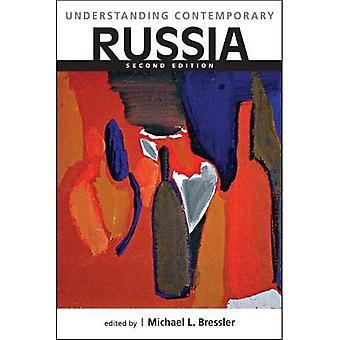 Förstå samtida Ryssland (förståelse: introduktioner till stater och regioner i världen)