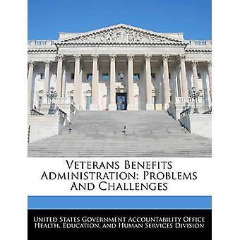 Veteraner fordeler administrasjonsproblemer og utfordringer av USA regjeringen ansvarlighet