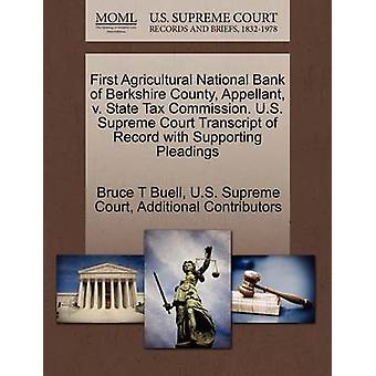 First Agricultural National Bank of Berkshire County Appellant v. State Tax Commission. U.S. Supreme Court Transcript of Record with Supporting Pleadings by Buell & Bruce T