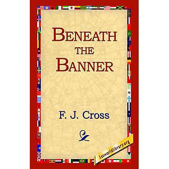 Unter dem Banner von Cross & F. J.