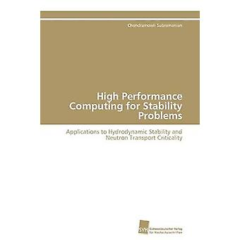 High Performance Computing for Stability Problems by Subramanian Chandramowli