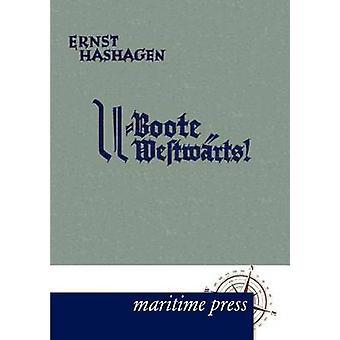 UBoote westwrts by Hashagen & Ernst