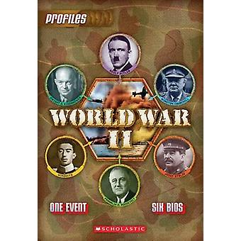 Profiles #2 - World War II by Aaron Rosenberg - 9780545316552 Book