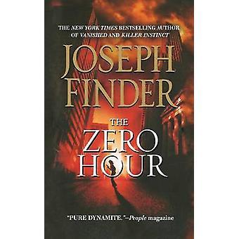 Zero Hour by Joseph Finder - 9781250100252 Book