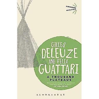 A Thousand Plateaus by Gilles Deleuze - Felix Guattari - 978178093537