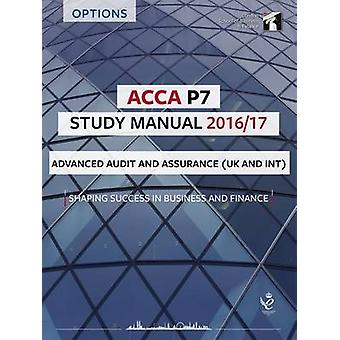 ACCA P7 Study Manual - Advanced Audit and Assurance - 2016 (7th Revised