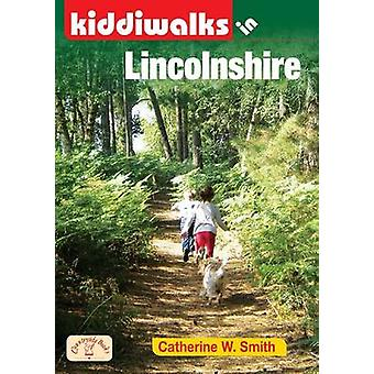 Kiddiwalks in Lincolnshire by Catherine W. Smith - 9781846742842 Book