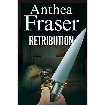 Retribution by Anthea Fraser - 9781847517739 Book