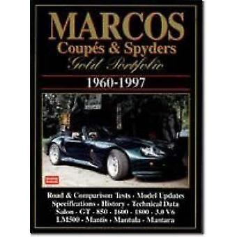 Marcos Coupes and Spyders Gold Portfolio 1960-1997 by R. M. Clarke -