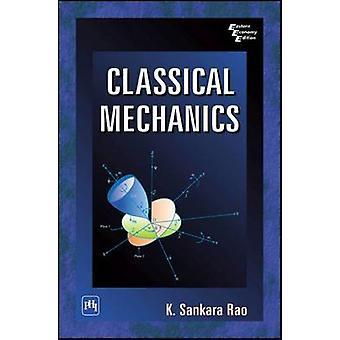 Classical Mechanics by K. Sankara Rao - 9788120326767 Book