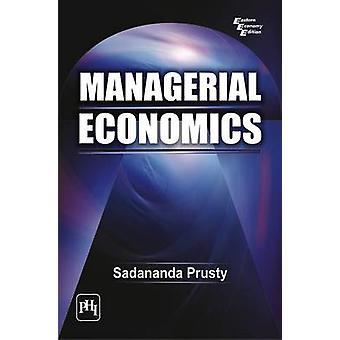 Managerial Economics by Sadananda Prusty - 9788120340947 Book