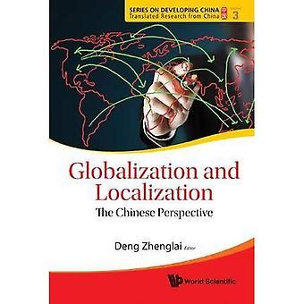 Mondialisation et localisation : la perspective chinoise (série sur le développement de la Chine - Recherche traduite de Chine)