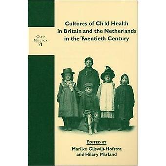 Cultures de la santé de l'enfant en Grande-Bretagne et aux pays-bas dans le Twenti