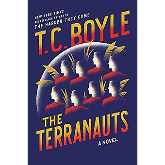 The Terranauts by T C Boyle - 9780062349415 Book