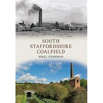 South Staffordshire Coalfield (Durch die Zeit)