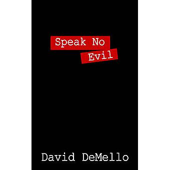 Speak No Evil by DeMello & David
