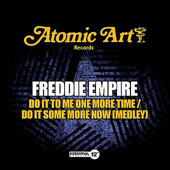 Freddie Empire - Do It to Me One More Time / Do It Some More Now USA import
