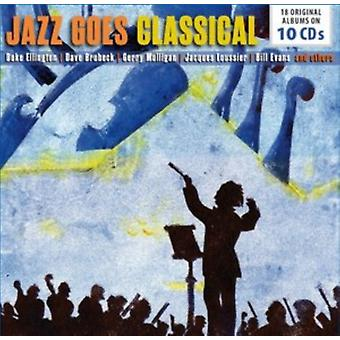 Jazz Goes classica di Various Artists