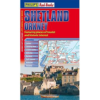 Philip's Red Books Shetland and Orkney: Leisure and Tourist Map (Paperback) by Philip'S