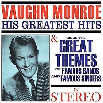 Vaughn Monroe - Greatest Hits / canta la importación USA gran temas de famosos [CD]