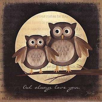 Owl Always Love You Poster Print by Marla Rae (12 x 12)