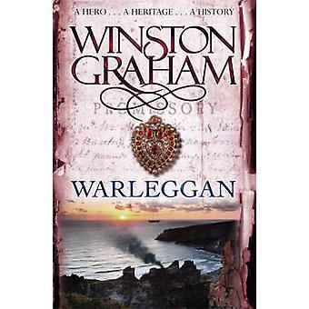 Warleggan - powieść Kornwalii 1792-1793 (nieskrócony) przez Winston Grah