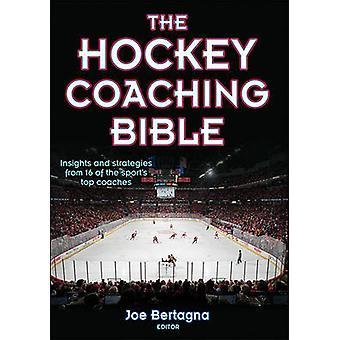 The Hockey Coaching Bible by Joseph Bertagna - 9780736062015 Book