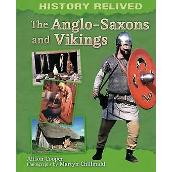 The Anglo-Saxons and Vikings by Cath Senker - Camilla Lloyd - 9780750