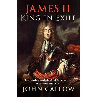 ジェームズ 2 世 - ジョン キャロー - 9780750964937 本流浪の王