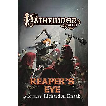 Pathfinder Tales - Reaper van Eye door Richard A. Knaak - 9780765384362 Bo