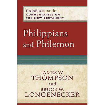 Philippians and Philemon by Professor of Early Christianity and W W M