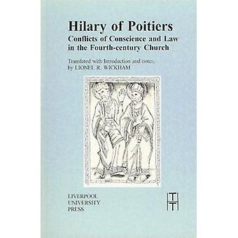 Hilary of Poitiers - Conflicts of Conscience and Law in the Fourth-Cen