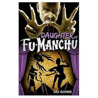 Fu-Manchu - Daughter of Fu-Manchu by Sax Rohmer - 9780857686060 Book
