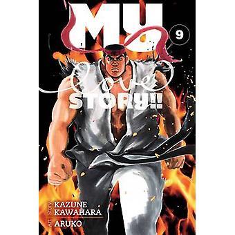 Meine Liebesgeschichte! -Vol. 9 von Kazune Kawahara - Aruko - 9781421586298 Bo