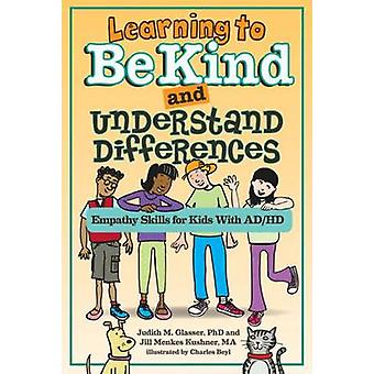Learning to be Kind and Understand Differences - Empathy Skills for Ki