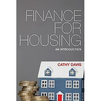 Finance for Housing - An Introduction by Cathy Davis - 9781447306481 B