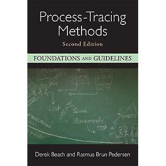 Process-Tracing Methods - Foundations and Guidelines by Process-Tracin