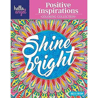 Hello Angel Positive Inspirations Coloring Collection - Color with All
