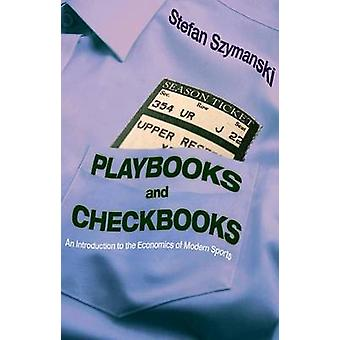 Playbooks and Checkbooks - An Introduction to the Economics of Modern