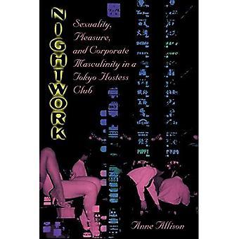 Natarbejde: Seksualitet, nydelse og Corporate maskulinitet i en Tokyo værtinde klub