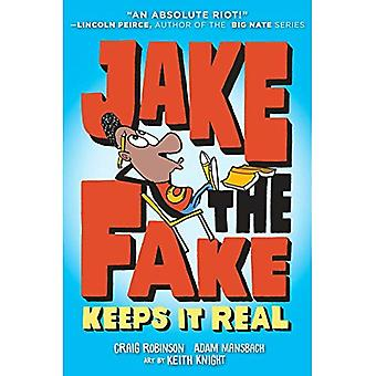 Jake the Fake Keeps it Real (Jake the Fake)