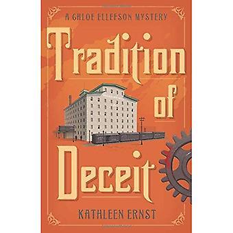 Tradition of Deceit (Chloe Ellefson Mysteries)