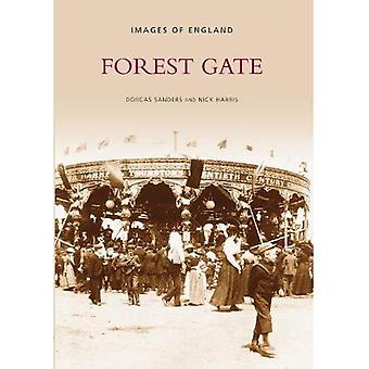 Forest Gate (Archive Photographs)